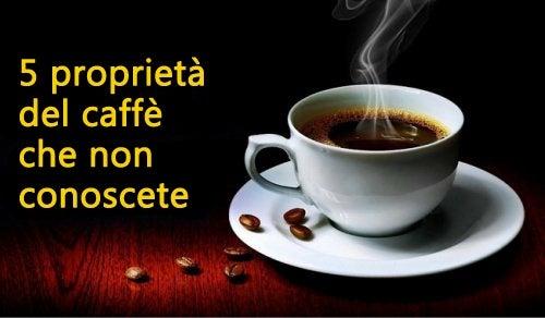 5 proprietà del caffè che forse non conoscete