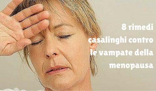 8 rimedi naturali contro le vampate della menopausa