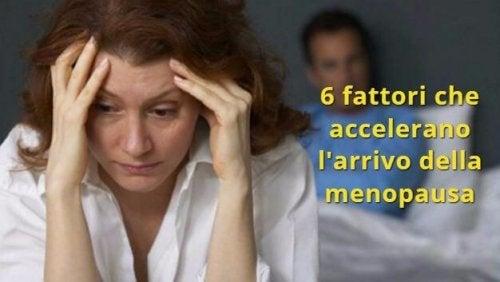 Fattori che accelerano la menopausa