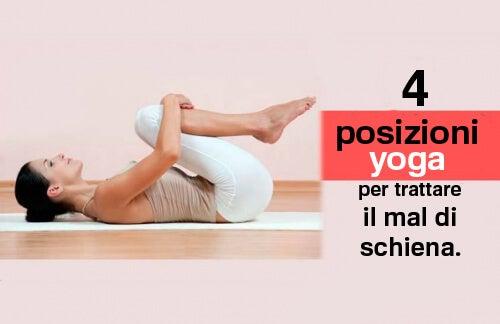 Il mal di schiena: 4 posizioni yoga per combatterlo
