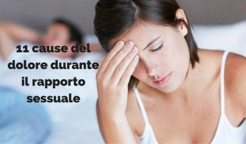 11 cause del dolore durante il rapporto sessuale