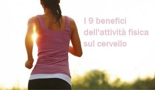 I 9 benefici dell'attività fisica sul cervello