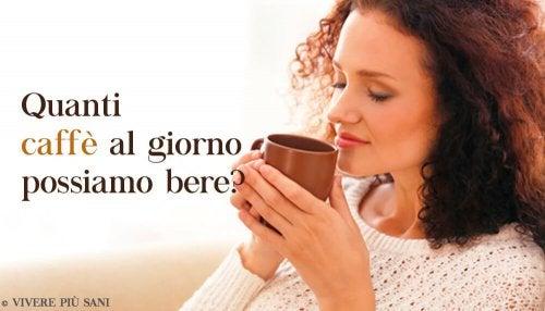 Quanto caffè possiamo bere in un giorno?